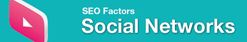 Google seo factors - social networks